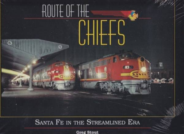 Buy Best Route Of The Cheifs - Santa Fe In The Streamline Era Railroad Book