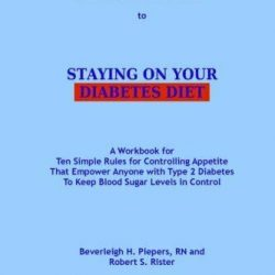 DIABETES DETECTIVES GUIDE TO STAYING ON YOUR DIABETES DIET: A By Beverleigh NEW