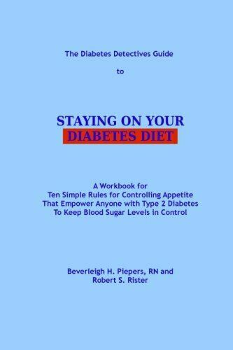 Buy Best DIABETES DETECTIVES GUIDE TO STAYING ON YOUR DIABETES DIET: A By Beverleigh NEW