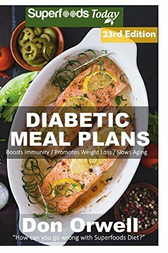 DIABETIC MEAL PLANS: DIABETES TYPE-2 QUICK & EASY GLUTEN FREE LOW By Don NEW
