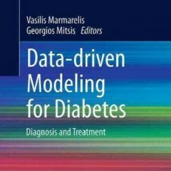 Data-driven Modeling for Diabetes : Diagnosis and Treatment, Paperback by Mar...