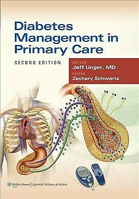 Diabetes Management in Primary Care, Paperback by Unger, Jeff, M.D.; Schwartz...