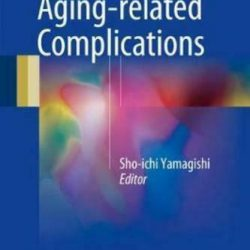 Diabetes and Aging-Related Complications by Sho-Ichi Yamagishi: New