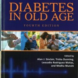 Buy Best Diabetes in Old Age, Hardcover by Sinclair, Alan J. (EDT); Dunning, Trisha (E...