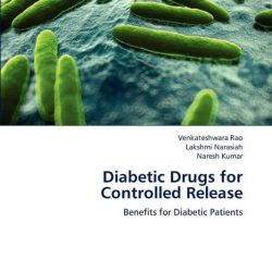 Buy Best Diabetic Drugs for Controlled Release: Benefits for Diabetic Patients by Venkate