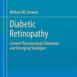 Diabetic Retinopathy : Current Pharmacologic Treatment and Emerging Strategie...