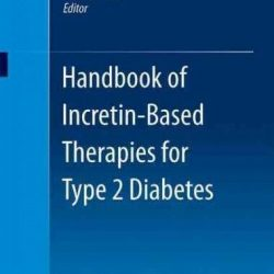 Handbook of Incretin-based Therapies in Type 2 Diabetes, Paperback by Gough, ...