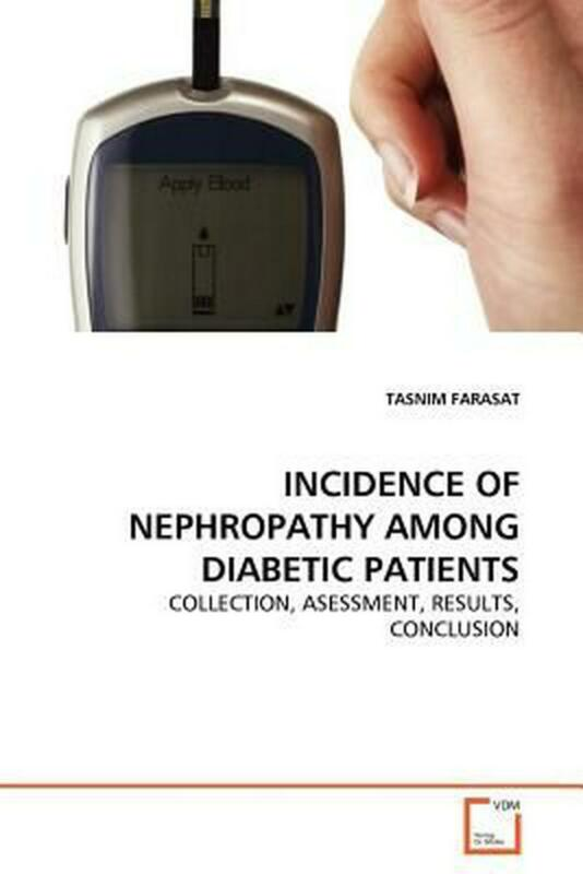 Incidence of Nephropathy Among Diabetic Patients: COLLECTION, ASESSMENT, RESULTS