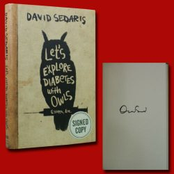 Let's Explore Diabetes with Owls by David Sedaris (2016,HC,1st) SIGNED NEW