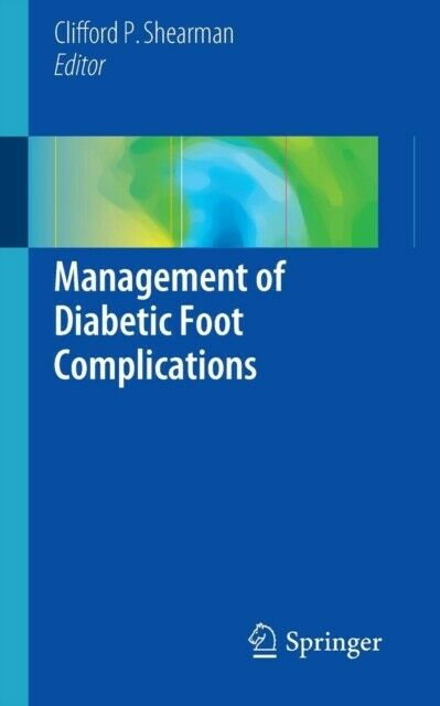 Management of Diabetic Foot Complications (Paperback)