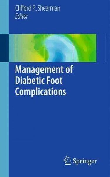 Management of Diabetic Foot Complications, Paperback by Shearman, Clifford P....