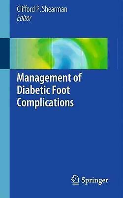 Management of Diabetic Foot Complications: Pathways of Care (English) Paperback
