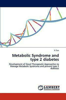 Metabolic Syndrome and Type 2 Diabetes: Development of Novel Therapeutic Approac