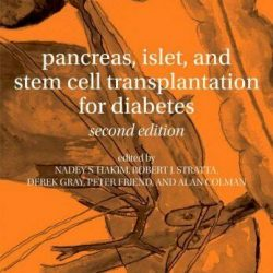 NEW - Pancreas, Islet and Stem Cell Transplantation for Diabetes