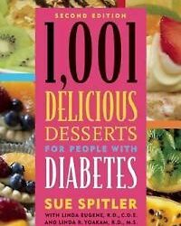 Buy Best New, 1,001 Delicious Desserts for People with Diabetes, Sue Spitler, R.D., Linda