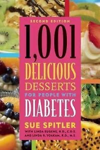 New, 1,001 Delicious Desserts for People with Diabetes, Sue Spitler, R.D., Linda