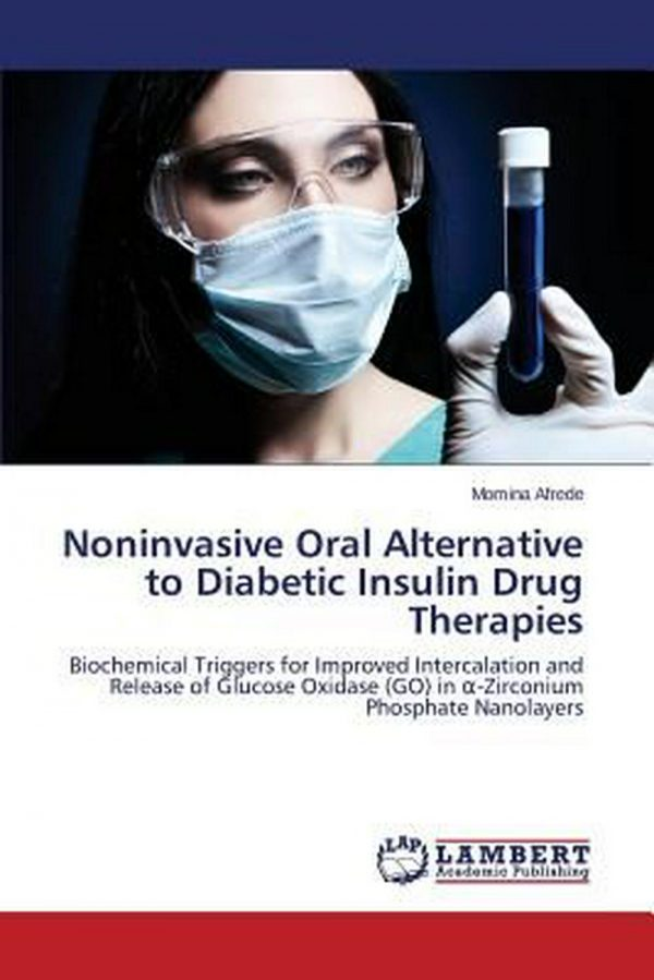 Buy Best Noninvasive Oral Alternative to Diabetic Insulin Drug Therapies by Afrede Momina