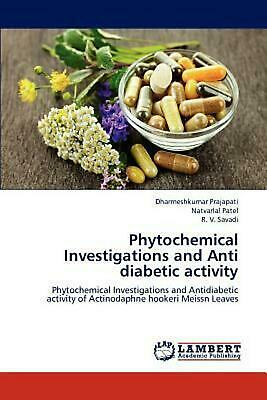 Phytochemical Investigations and Anti Diabetic Activity: Phytochemical Investiga