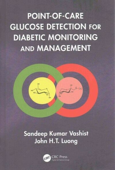 Point-of-Care Glucose Detection for Diabetic Monitoring and Management, Hardc...