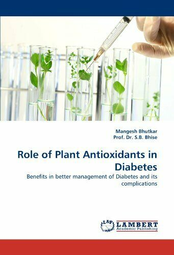 Role of Plant Antioxidants in Diabetes