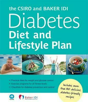 The CSIRO and Baker IDI Diabetes Diet and Lifestyle Plan by The CSIRO (English)