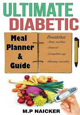 Ultimate Diabetic Meal Planner and Guide: 904 Pages of 1200-1800 Calorie Meal Pl