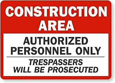 """SmartSign """"Construction Area - Authorized Personnel Only Trespassers Prosecut..."""